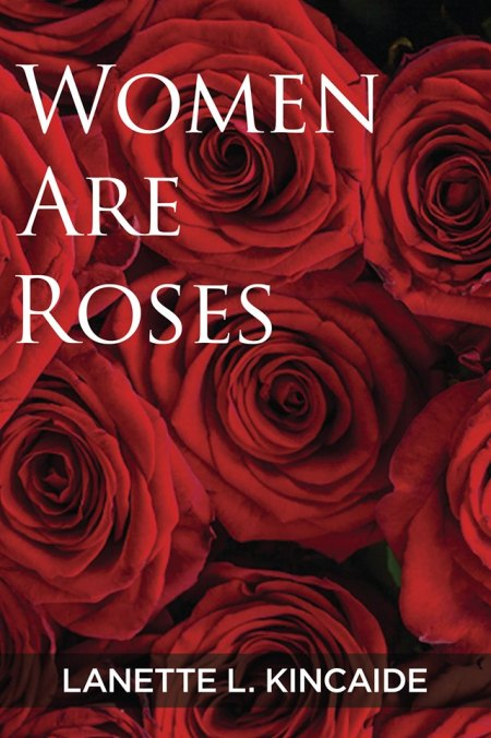 Women Are Roses The Book